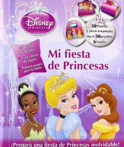 Princesas. Mi fiesta de princesas (9788499513713) by Disney