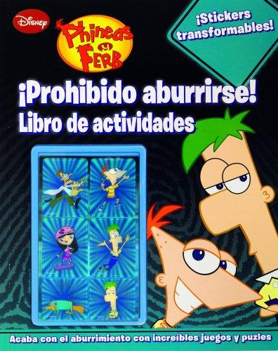 9788499513980: Phineas Y Ferb. Actividades Con Adhesivos Especiales. �Prohibido Aburrirse! (Phineas & Ferb)