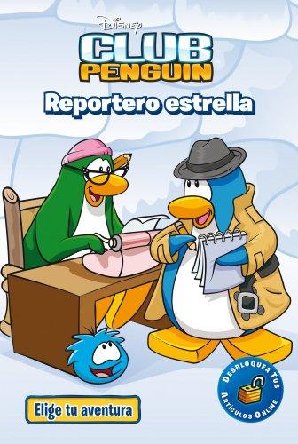 9788499515199: Club Penguin. Reportero estrella