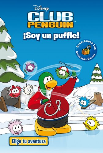 9788499515205: Club Penguin. Elige Tu Aventura. ¡Soy Un Puffle!