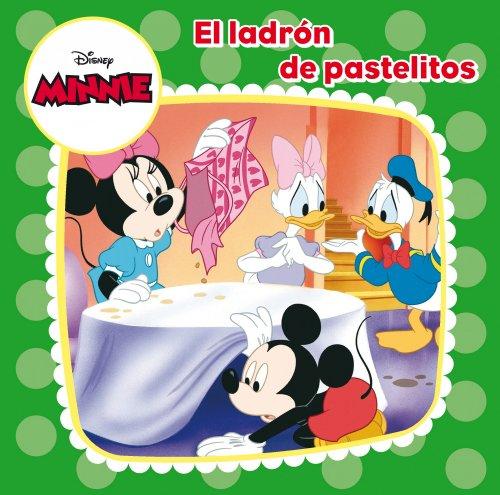 9788499515380: Minnie Mouse. Cuento. El Ladrón De Pastelitos (Disney. Minnie)