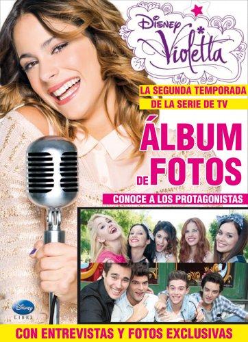 9788499515526: Violetta. Álbum de fotos: La segunda temporada de la serie de TV