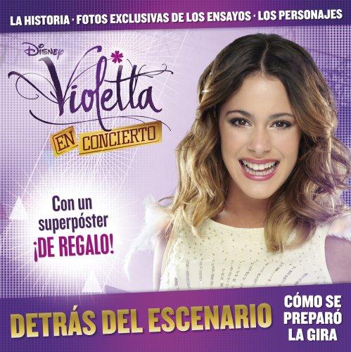 9788499515922: Violetta. Detr�s Del Escenario