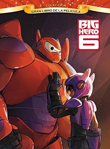 9788499516233: Big Hero 6. Gran libro de la película