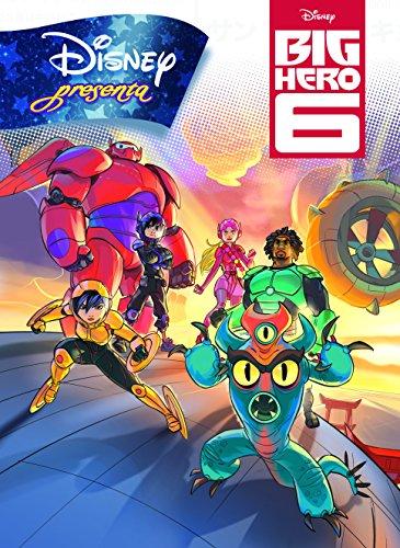 9788499516240: Big Hero 6. Disney presenta