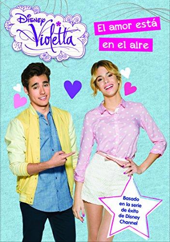 9788499516325: Violetta. El amor está en el aire: Narrativa 10