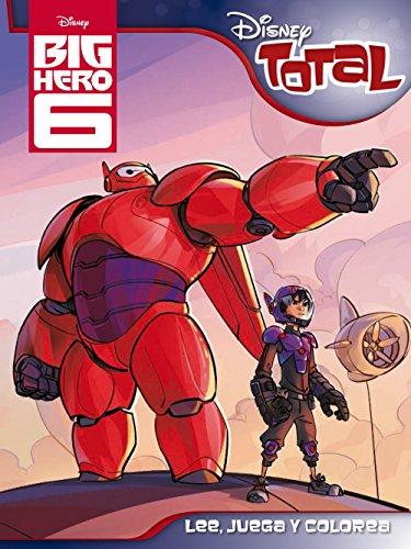 9788499516387: Big Hero 6. Disney Total