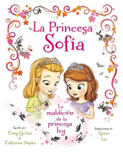9788499517087: Princesa Sofía. La maldición de la princesa Ivy: Libro ilustrado (Disney. Princesa Sofía)