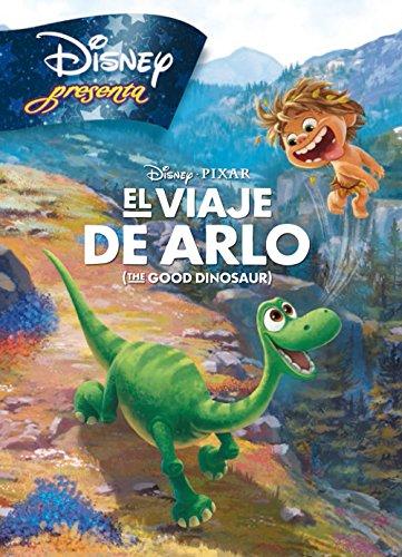 9788499517209: El viaje de Arlo. Disney Presenta