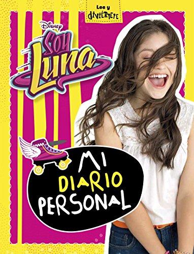 9788499518541: Soy Luna. Mi diario personal