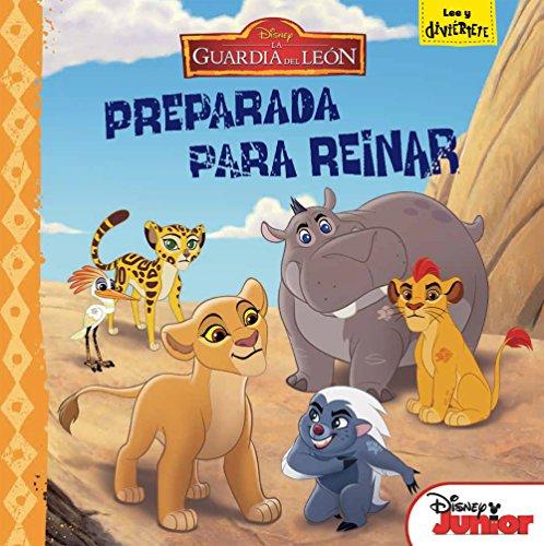 9788499518848: La Guardia del León. Preparada para reinar: Cuento (Disney. La guardia del león)
