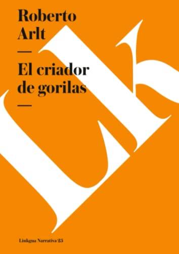 9788499530864: El criador de gorilas (Narrativa)