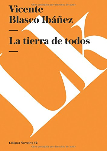 9788499532615: La tierra de todos (Narrativa) (Spanish Edition)