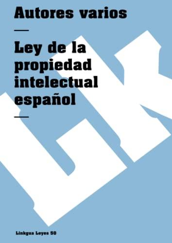 9788499532967: Ley de la propiedad intelectual española (Leyes) (Spanish Edition)