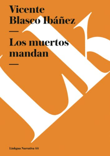 9788499533193: Los muertos mandan (Narrativa) (Spanish Edition)