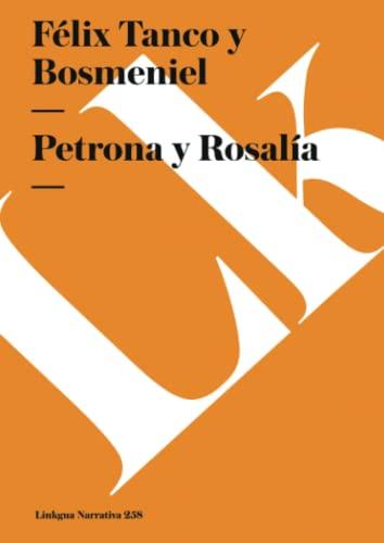 9788499533735: Petrona y Rosalía (Narrativa) (Spanish Edition)