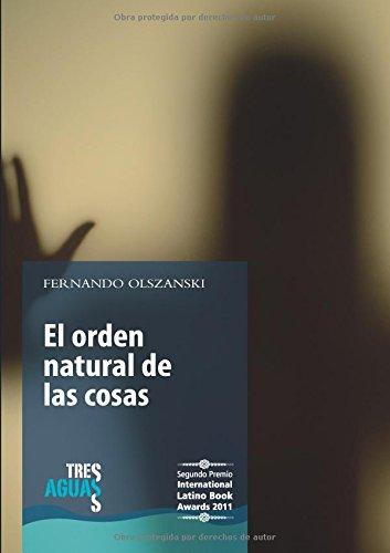 9788499538778: El orden natural de las cosas (Spanish Edition)