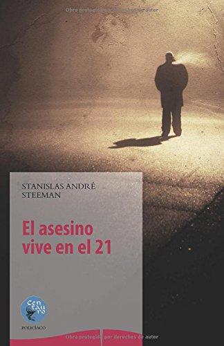 9788499538808: El Asesino Vive en el 21 (Linkgua Literatura)