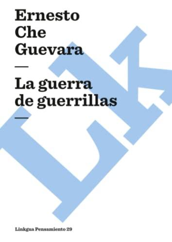 9788499539256: La guerra de guerrillas (Pensamiento) (Spanish Edition)