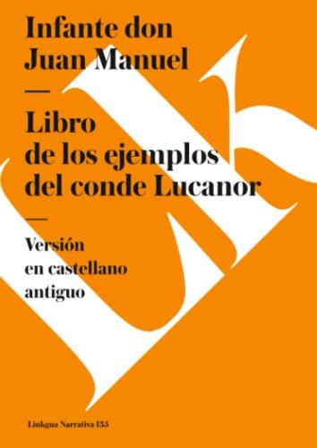 Libro de los ejemplos del conde Lucanor: Manuel, Infante don