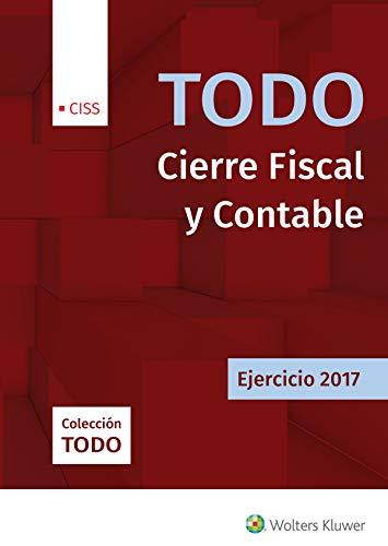 TODO CIERRE FISCAL Y CONTABLE. EJERCICIO 2017: ARGENTE ÁLVAREZ, JAVIER