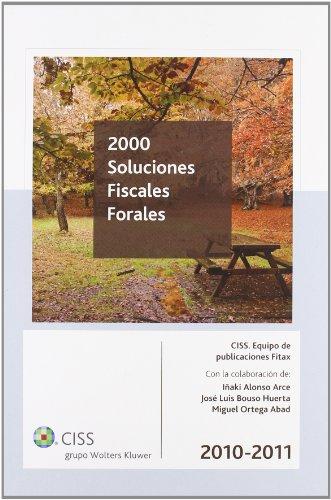 9788499541068: 2000 soluciones fiscales forales 2010-2011