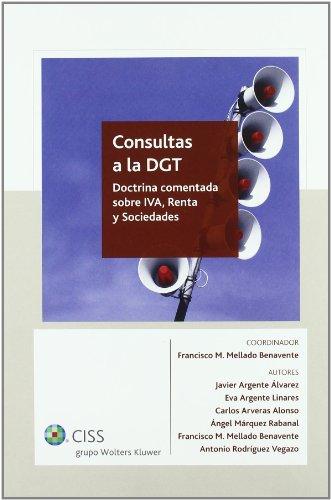 9788499543246: Consultas a la DGT. Doctrina Comentada sobre IVA, Renta y Sociedades