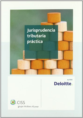 9788499543444: Jurisprudencia tributaria práctica