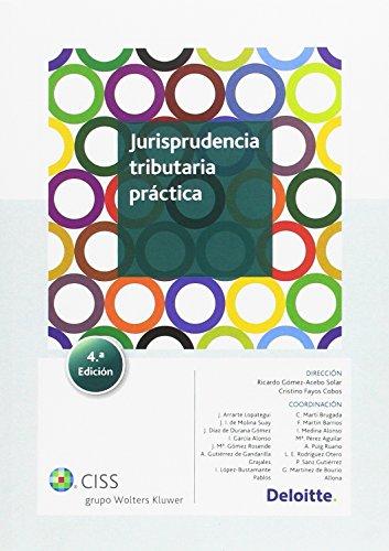 9788499546155: Jurisprudencia tributaria práctica (4.ª edición)