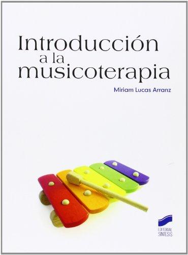 9788499588070: Introducción a la musicoterapia