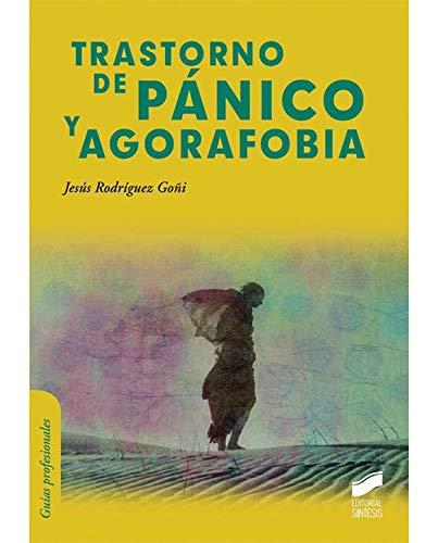 9788499588407: Trastorno de pánico y agorafobia (Psicología clínica. Guías de intervención)