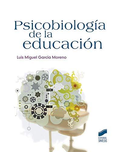 9788499588414: Psicobiología de la educación: 41 (Psicología. Manuales prácticos)