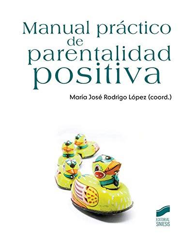 9788499588483: Manual práctico de parentalidad positiva