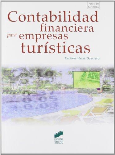 9788499589114: Contabilidad financiera para empresas turísticas