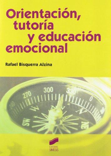 9788499589251: ORIENTACION TUTORIA Y EDUCACION EMOCIONAL