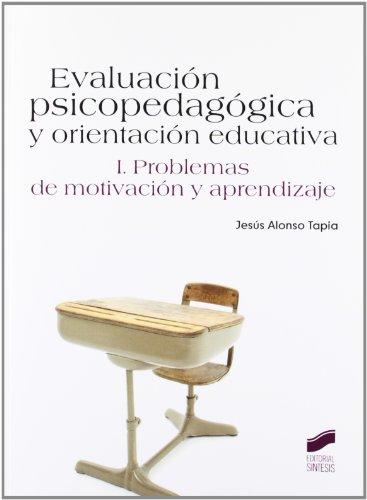 9788499589268: EVALUACION PSICOPEDAGOGICA I PROBLEMAS DE MOTIVACION Y APREND