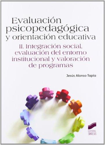 9788499589275: Evaluación psicopedagógica y orientación educativa: Vol.2 (Psicologia (sintesis))