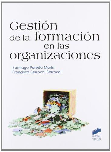 Gestión de la formación en las organizaciones: PEREDA MARIN, SANTIAGO