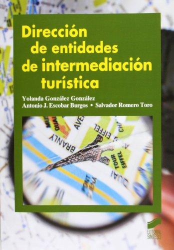9788499589862: Dirección de entidades de intermediación turística