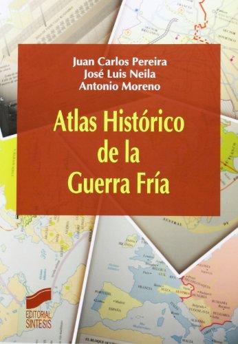 Atlas histórico de la Guerra Fría: Pereira Castañares, Juan