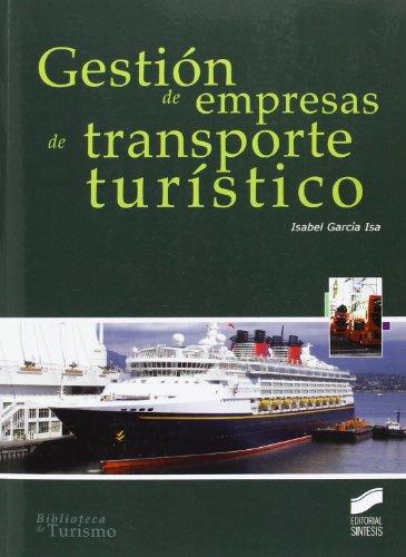 Gestión de empresas de transporte turístico: GARCIA ISA, ISABEL