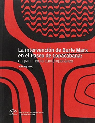 La intervención de Burle Marx en el: Rey Pérez, Julia