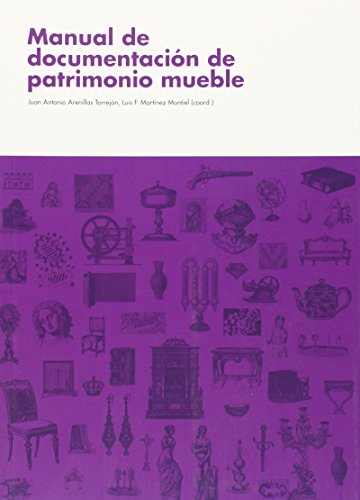 9788499591667: Manual de documentación de patrimonio mueble
