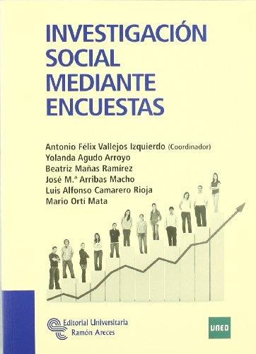9788499610115: Investigación social mediante encuestas