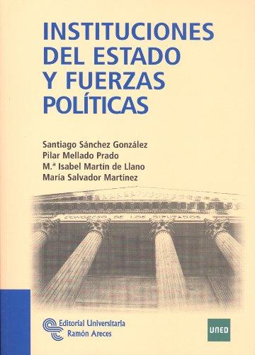 9788499610337: Instituciones del estado y fuerzas políticas (Manuales)