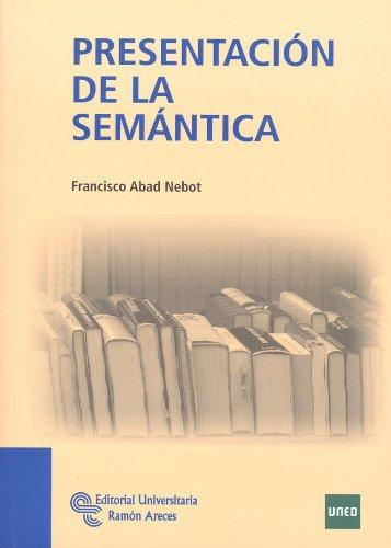 9788499610481: PRESENTACION DE LA SEMANTICA