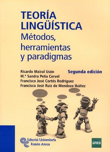 Teoría lingüística:métodos, herramientas y paradigmas: Mairal Uson, Ricardo