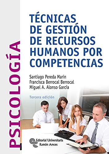 9788499610573: Técnicas de gestión de recursos humanos por competencias