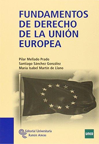 9788499610849: Fundamentos de derecho de la Unión Europea (Manuales)