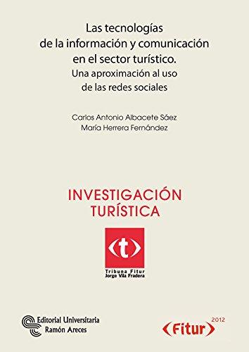 9788499610856: Las tecnologías de la información y comunicación en el sector turístico: Una aproximación al uso de las redes sociales